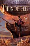 Thunderer (Thunderer, #1)