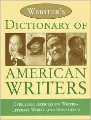 Webster's Dictionary of American Writers by Merriam-Webster