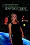 Eternity's Handmaiden