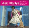 Ask Gladys: Household Hints for Gals on the Go