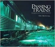 Passing Trains: The Changing Face of Canadian Railroading