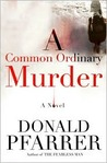 A Common Ordinary Murder