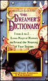 The Dreamer's Dictionary: From A To Z... 3, 000 Magical Mirrors To Reveal The Meaning Of Your Dreams
