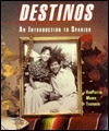 Destinos: An Introduction To Spanish