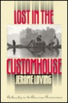 Lost in the Customhouse by Jerome Loving