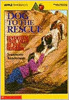 Dog to the Rescue: Seventeen True Tales of Dog Heroism
