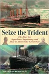 Seize the Trident