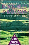 Exploring the Black Hills and Badlands: A Guide for Hikers Crosscountry Skiers and Mountain...