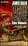 Time Nomads (Deathlands, #11)
