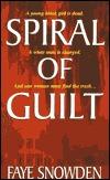 Spiral Of Guilt