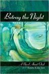 Betray the Night