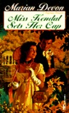 Miss Kendal Sets Her Cap (Regency Romance)