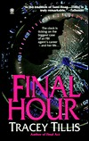 Final Hour by Tracey Tillis