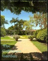 The California Garden: And the Landscape Architects Who Shaped It