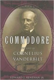 Commodore by Edward J. Renehan Jr.