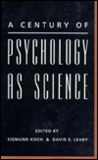 A Century of Psychology as Science