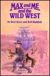 Max And Me And The Wild West Descargas gratuitas de libros en pdf