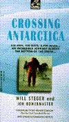 Crossing Antarctica by Will Steger
