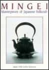 Mingei: Masterpieces of Japanese Folkcraft