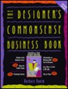 Designer's Commonsense Business Book Revised