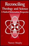 Reconciling Theology And Science: A Radical Reformation Perspective