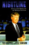 Nightline: History in the Making and the Making of Television
