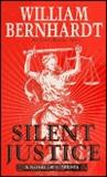 Silent Justice (Ben Kincaid, #9)
