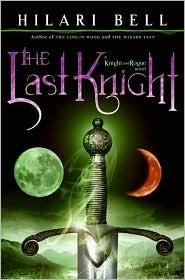 The Last Knight by Hilari Bell