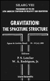 Gravitation: The Spacetime Structure Proceedings Of The Viii Latin American Symposium On Relativity And Gravitation