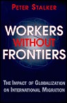 Workers Without Frontiers: The Impact of Globalization on International Migration