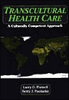 Transcultural Health Care: A Culturally Competent Approach [With]