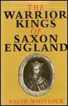 warrior-kings-of-saxon-england