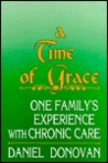 A Time Of Grace: One Family's Experience With Chronic Care
