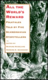 All the World's Reward: Folktales Told by Five Scandinavian Storytellers