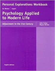 Personal Explorations Workbook for Weiten and Lloyd's Psychology Applied to Modern Life: Adjustment in the 21st Century