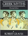 Ebook The Greek Myths: Illustrated Edition by Robert Graves read!