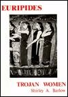 Euripides: Trojan Women