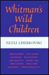 Whitman's Wild Children