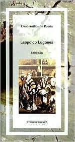 Leopoldo Lugones Seleccion
