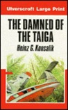 The Damned of the Taiga