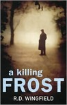 A Killing Frost (Inspector Frost, #6)