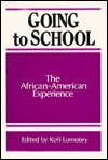 Going To School: The African American Experience