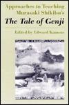 Approaches to Teaching Murasaki Shikibu's the Tale of Genji