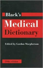 Black's Medical Dictionary, 39th Edition (Black's Medical Dictionary)
