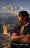 Her Warrior King (MacEgan Brothers #2)