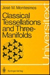 Classical Tessellations And Three Manifolds