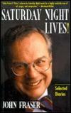 Saturday Night Lives!: Selected Diaries