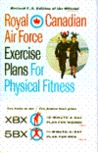 Royal Canadian Air Force Exercise Plans for Physical Fitness
