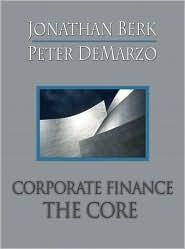 Corporate Finance: The Core [With Student Access Kit (6 Month Access)]