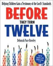 Before They Turn Twelve by Deborah Pace Rowley